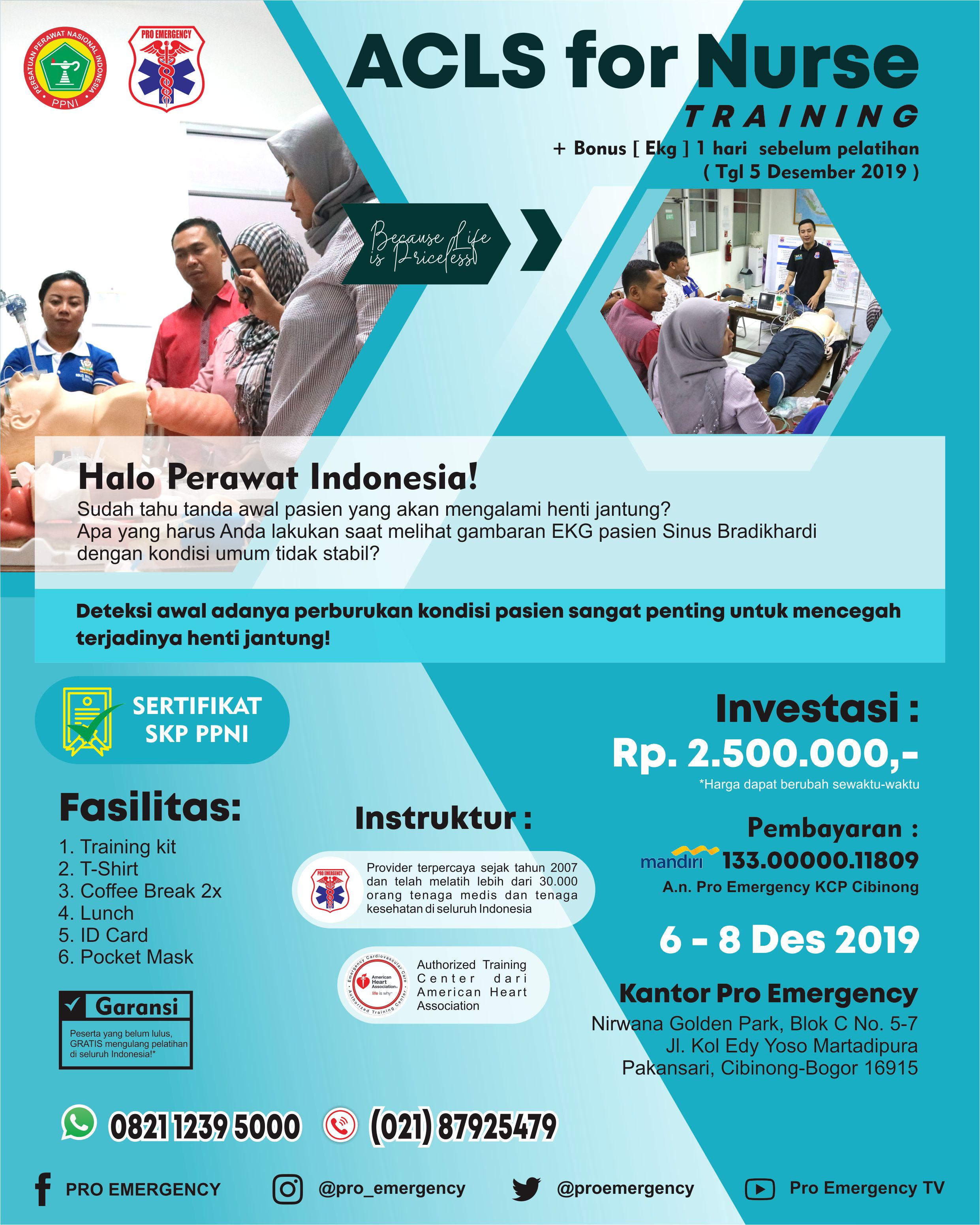 ACLS For Nurse 5 - 8 DESEMBER 2019  PRO EMERGENCY BOGOR